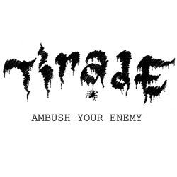 "Tirade ""Ambush Your Enemy"" Cassette"