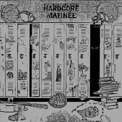 "Various Artists ""Hardcore Matinee"" LP"