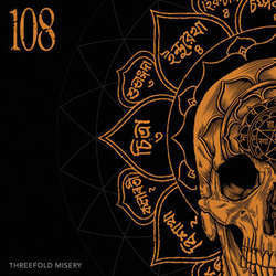 "108 ""Threefold Misery"" LP"