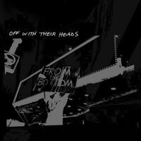"Off With Their Heads ""From The Bottom"" CD"