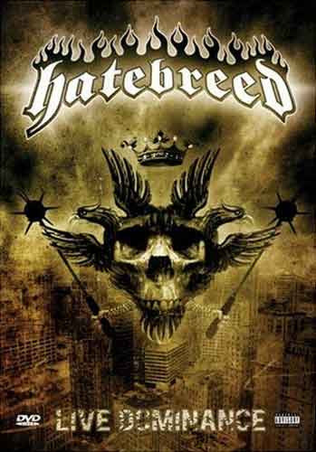 "Hatebreed ""Live Dominance"" DVD"