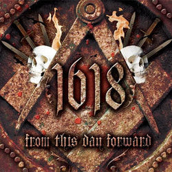 "1618 ""From This Day Forward"" CD"