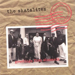 "The Skatalites ""Greetings From Skamania"" LP"