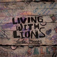 "Living With Lions ""Dude Manor"" 10"""