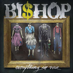 "Bishop ""Everything In Vein"" 10"""