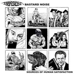 "Transient With Bastard Noise ""Sources Of Human Satisfaction"" LP"