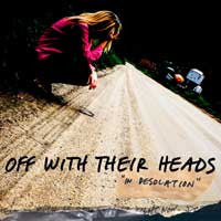 "Off With Their Heads ""In Desolation"" LP"