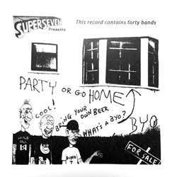 "Various Artists ""Party Or Go Home"" LP"