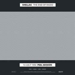 "Shellac ""The End Of Radio"" 2xLP"