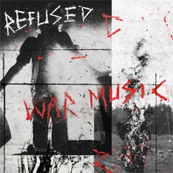 "Refused ""War Music"" CD"