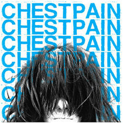 "Chest Pain ""Self Titled"" 7"""
