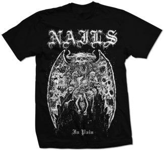 "Nails ""In Pain"" T Shirt"
