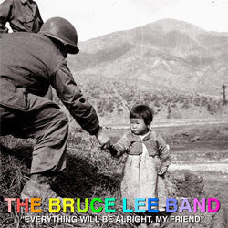 "Bruce Lee Band ""Everything Will Be Alright, My Friend"" LP"