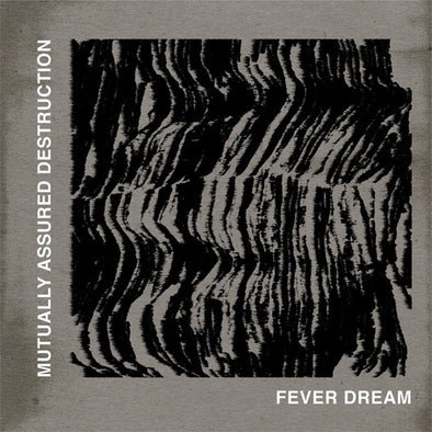 "Mutually Assured Destruction ""Fever Dream"" 10"""