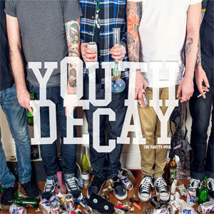 "Youth Decay ""The Party's Over"" LP"