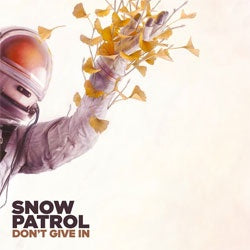"Snow Patrol ""Don't Give In / Life On Earth"" 10"""
