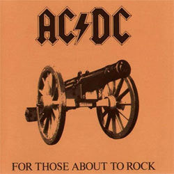 "AC/DC ""For Those About To Rock"" LP"