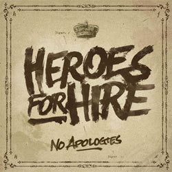 "Heroes For Hire ""No Apologies"" CD"