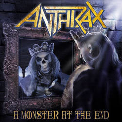 "Anthrax ""A Monster At The End"" 7"""
