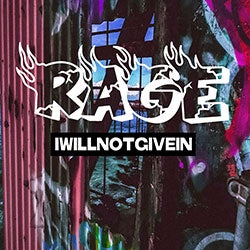 "Rage ""I Will Not Give In"" Cassette"