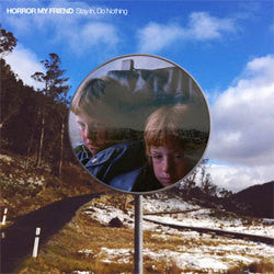 "Horror My Friend ""Stay In, Do Nothing"" LP"