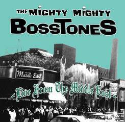 "The Mighty Mighty Bosstones ""Live At The Middle East"" 2xLP"
