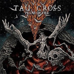 "Tau Cross ""Pillar Of Fire"" 2xLP"