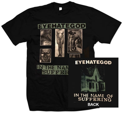 "Eyehategod ""In The Name Of Suffering"" T Shirt"