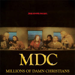 "MDC ""This Bloods For You / Millions Of Dead Christians"" LP"