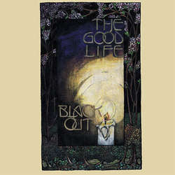 "The Good Life ""Black Out"" LP"