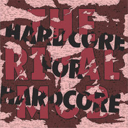 "The Rival Mob ""Hardcore For Hardcore"" 12"""