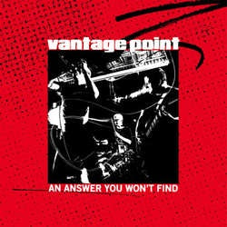 "Vantage Point ""An Answer You Won't Find"" 7"""