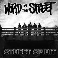 "Word On The Street ""Street Spirit"" 7"""