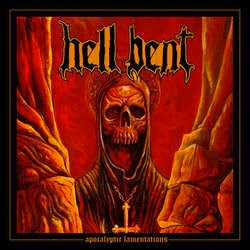 "Hell Bent ""Apocalyptic Lamentations"" LP"