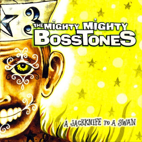 "The Mighty Mighty Bosstones ""Jackknife To A Swan"" LP"