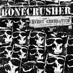 "Bonecrusher ""Every Generation"" LP + CD"