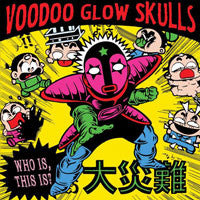 "Voodoo Glow Skulls ""Who Is, This Is?"" LP"