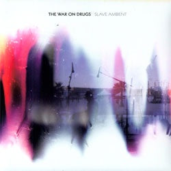 "The War On Drugs ""Slave Ambient"" LP"