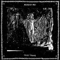 "Against Me! ""True Trans Soul.."" 7"""