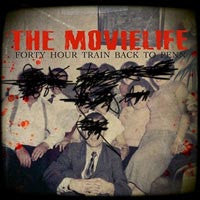 "The Movielife ""Forty Hour Train Back To Penn"" LP"