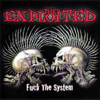 "The Exploited ""Fuck The System"" 2xLP"