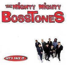 "The Mighty Mighty Bosstones ""Let's Face It"" LP"