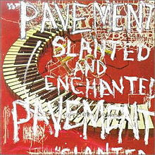 "Pavement ""Slanted And Enchanted"" LP"