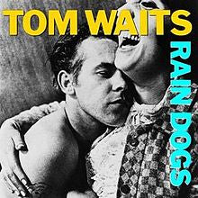 "Tom Waits ""Rain Dogs"" LP"