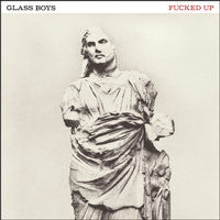 "Fucked Up ""Glass Boys"" Deluxe LP"