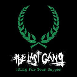 "The Last Gang ""Sing For Your Supper"" 7"""
