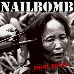 "Nailbomb ""Point Blank"" LP"