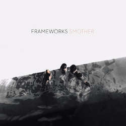 "Frameworks ""Smother"" CD"