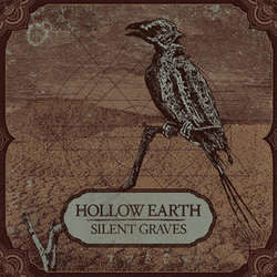 "Hollow Earth ""Silent Graves"" LP"