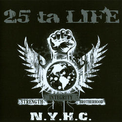 "25 Ta Life ""Strength Integrity Brotherhood"" CD"